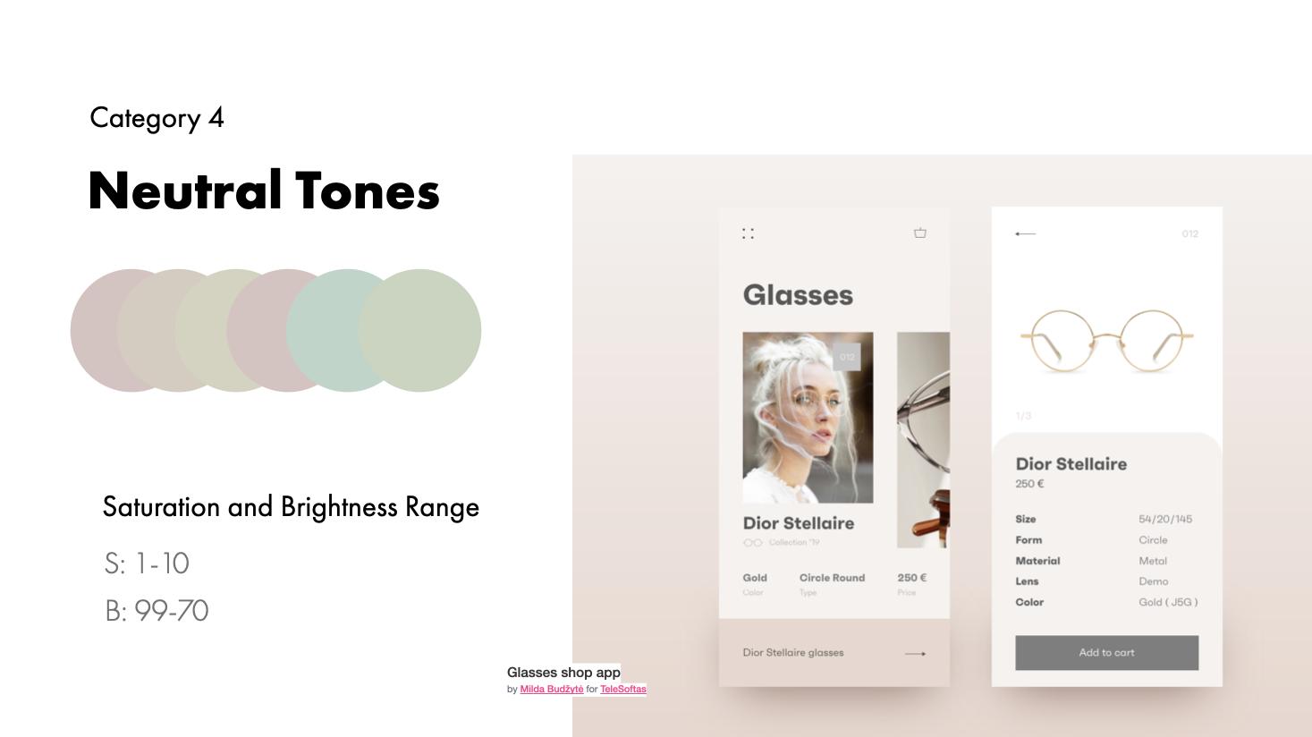 Neutral tone examples and range | Glasses shop app by Milda Budžytė for TeleSoftas