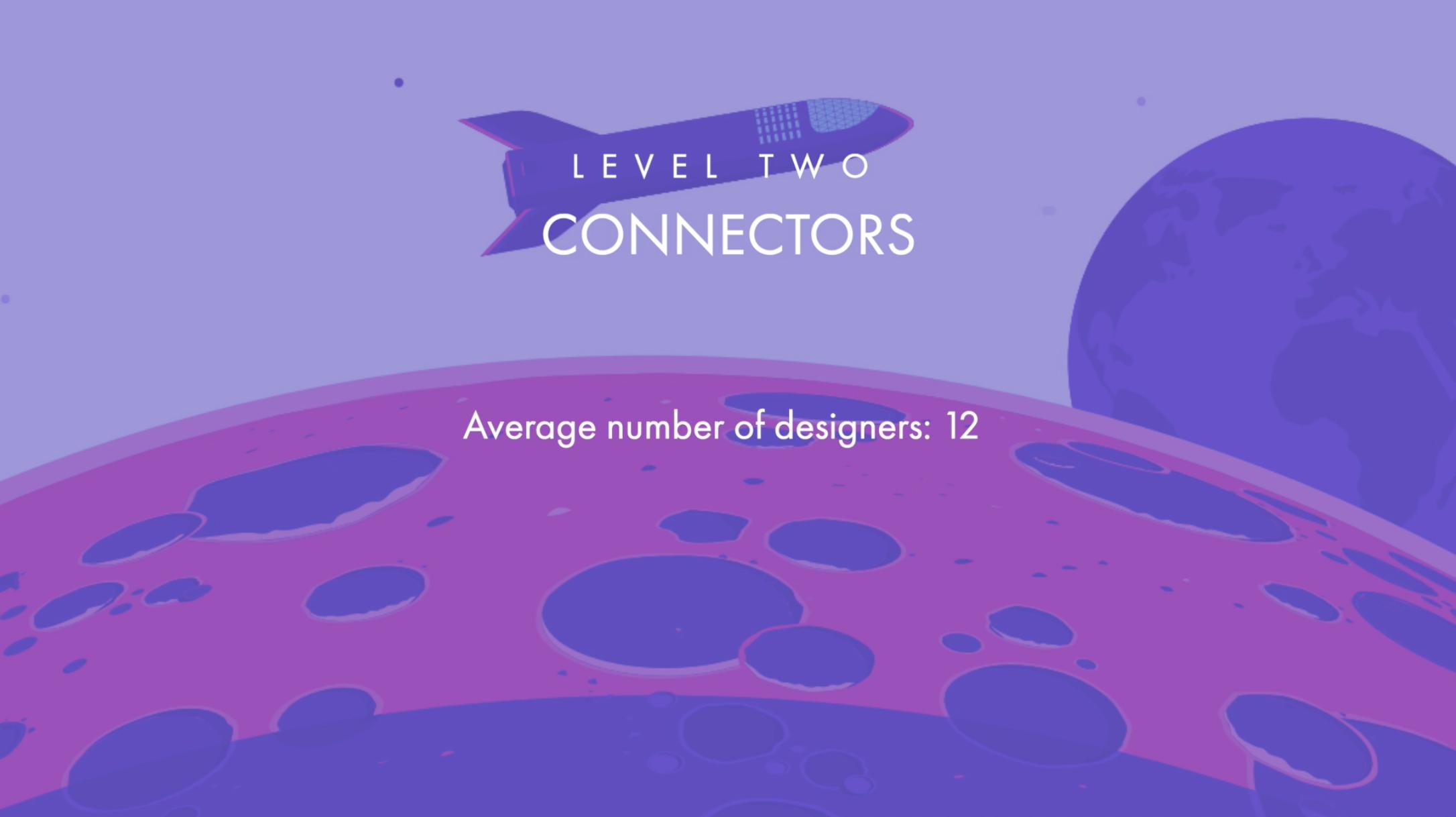 Level 2- Connectors