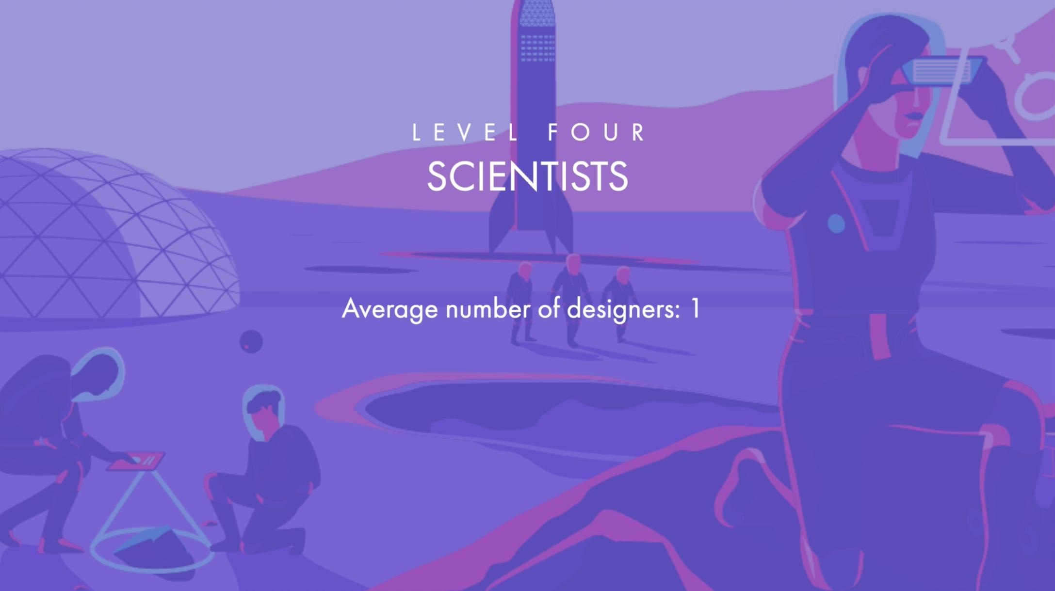 Level 4 - Scientists